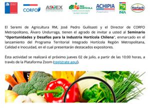 """Seminario web """"Oportunidades y Desafíos para la Industria Hortícola Chilena"""" @ Vía zoom"""